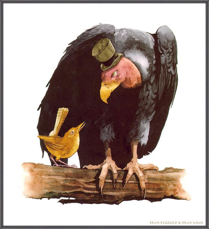 [Animal Art - Barry Moser] Bruh Buzzard and Bruh Wren; Image ONLY