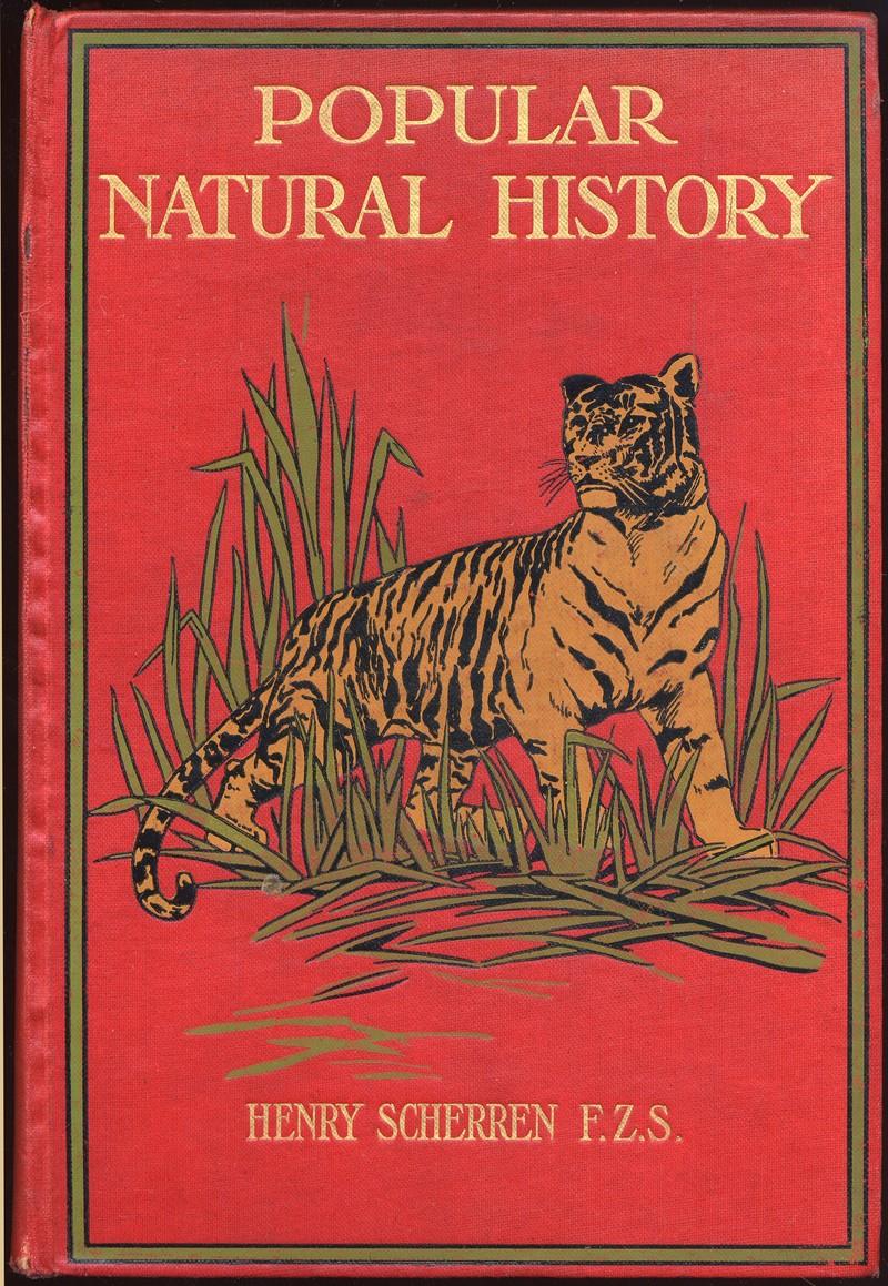 Popular Natural History by Henry Scherren 1906 cover.jpg